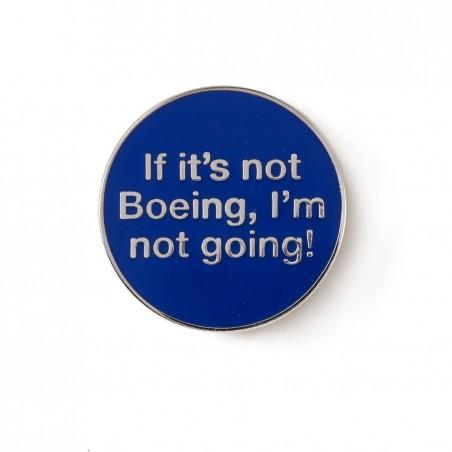 Odznak If it's not Boeing I'm not going
